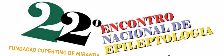 22º ENCONTRO NACIONAL DE EPILEPTOLOGIA
